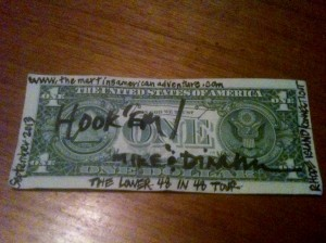 We are aware it is illegal to deface American money, but we took our chances and marked on a dollar bill so we could add it to the wall at Mews Tavern. They gave us the sharpie and the stapler, so we figured it was safe.